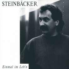 Gert Steinbäcker: Einmal im Leb'n, CD