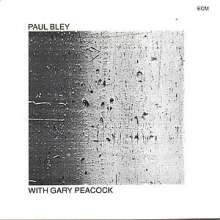 Paul Bley (1932-2016): Paul Bley With Gary Peacock, CD