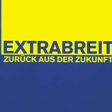 Extrabreit: Zurück aus der Zukunft, CD