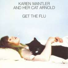 Karen Mantler (geb. 1966): Get The Flu, LP