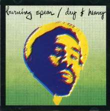 Burning Spear: Dry and Heavy, CD