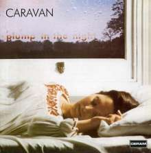 Caravan: For Girls Who Grow Plump In The Night, CD
