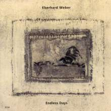Eberhard Weber (geb. 1940): Endless Days, CD