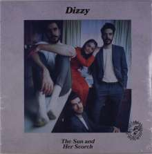Dizzy: The Sun And Her Scorch, LP