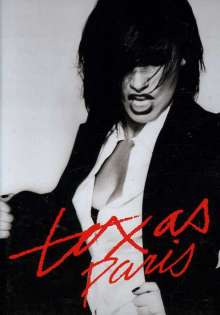 Texas: Texas, Paris, DVD