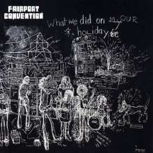 Fairport Convention: What We Did On Our Holidays, CD
