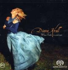 Diana Krall (geb. 1964): When I Look In Your Eyes (nur für SACD-Player abspielbar), Super Audio CD