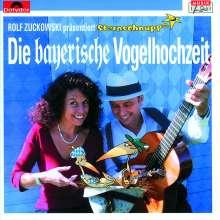 Die Bayerische Vogelhochzeit. CD, CD