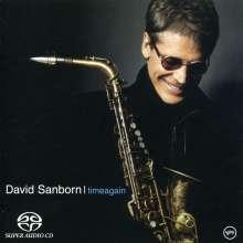 David Sanborn (geb. 1945): Time Again, Super Audio CD
