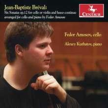 Jean-Baptiste Breval (1753-1823): Sonaten op.12 Nr.1 - 6 für Cello & Bc, CD