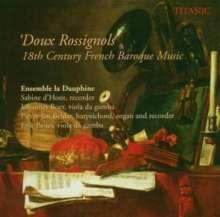 """Französische Barockmusik des 18.Jh. """"Doux Rossignols"""", CD"""