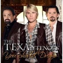 Texas Tenors: You Should Dream, CD