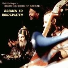 Brotherhood Of Breath: Bremen To Bridgwater, 2 CDs