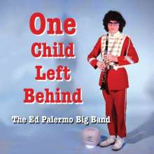 Ed Palermo: One Child Left Behind, CD