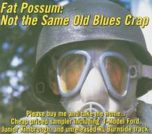 Blues Sampler: Not The Same Old Blues Crap, CD