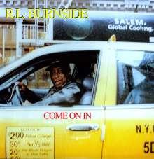 R.L. Burnside (Robert Lee Burnside): Come On In, LP