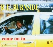 R.L. Burnside (Robert Lee Burnside): Come On In, CD
