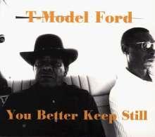 T-Model Ford: You Better Keep Still, CD