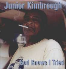 Junior Kimbrough: God Knows I've Tried (180g) (Limited Edition), 2 LPs