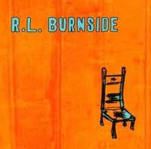 R.L. Burnside (Robert Lee Burnside): Wish I Was In Heaven Sitting Down, CD