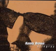 Kenny Brown: Stingray, CD