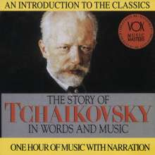 Peter Iljitsch Tschaikowsky (1840-1893): His Story & His Music, CD