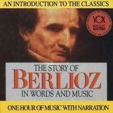 Hector Berlioz (1803-1869): His Story & His Music, CD