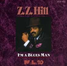 Z.Z. Hill: I'm A Blues Man, CD