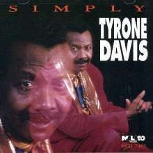 Tyrone Davis: Simply Tyrone Davis, CD