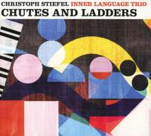 Christoph Stiefel (geb. 1961): Chutes And Ladders, CD