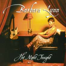 Barbara Lynn: Hot Night Tonight, CD