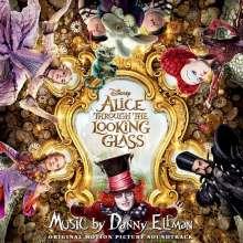 Danny Elfman (geb. 1953): Filmmusik: Alice Through The Looking Glass (DT: Alice im Wunderland: Hinter den Spiegeln), CD