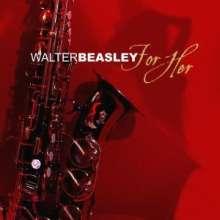 Walter Beasley (geb. 1961): For Her, CD