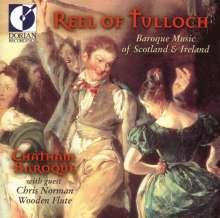 Reel of Tulloch - Barockmusik aus Schottland & Irland, CD