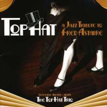 Gershwin / Top Hat Trio: Jazz Tribute To Fred Astaire, CD