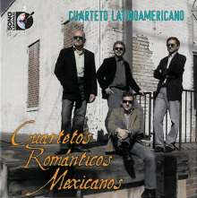 Cuarteto Latinoamericano - Mexican Romantic Quartets, CD