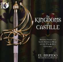 The Kingdoms of Castille - Musik des 17.& 18.Jahrhunderts, CD