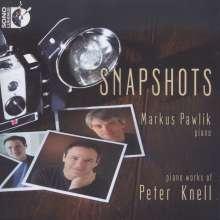 Peter Knell (geb. 1970): Snapshots, CD
