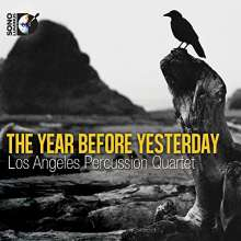 Los Angeles Percussion Quartet - The Year Before Yesterday, 1 Blu-ray Audio und 1 CD