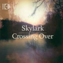 Skylark - Crossing Over, 1 Blu-ray Audio und 1 CD
