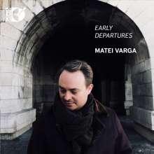 Matei Varga - Early Departures, CD