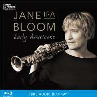 Jane Ira Bloom (geb. 1955): Early Americans, Blu-ray Audio