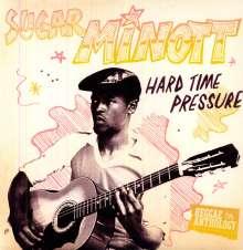 Sugar Minott: Hard Time Pressure, LP