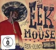 Eek-A-Mouse: Eek-Ology: Reggae Anthology (2CD + DVD), 3 CDs