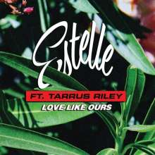 Tarrus Estelle / Riley: Love Like Ours (Featuring Tarrus Riley), Single 7""