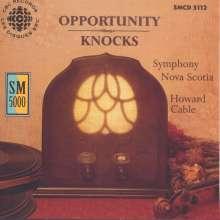 Nova Scotia Symphony - Opportunity Knocks, CD