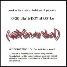 10-20 Tha B-Boy Apostle: Reformation, CD