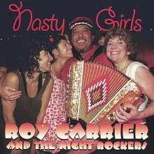 Roy Carrier & The Night Rocke: Nasty Girls, CD