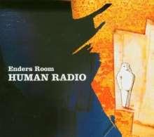 Enders Room: Human Radio, CD