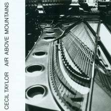 Cecil Taylor (1929-2018): Air Above Mountains, CD